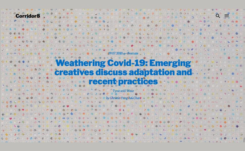 Weathering Covid-19: Emerging creatives discuss adaptation and recent practices